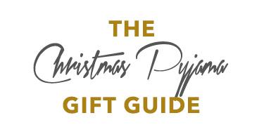 The Christmas Pyjama Gift Guide