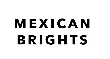 Mexican Brights