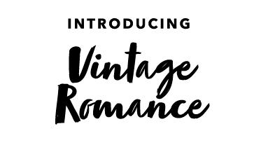 Introducing Vintage Romance