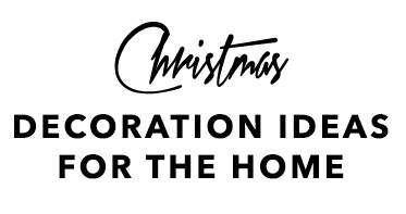 Christmas Decoration Ideas for the Home