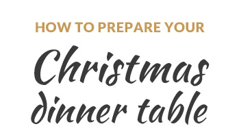 How To Prepare Your Christmas Dinner Table