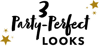 3 Party-Perfect Looks