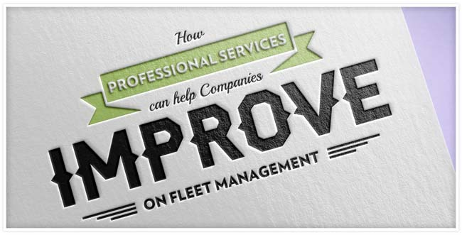 """""""How Professional Services can help Companies Improve on Fleet Management"""" imprinted on cardstock"""