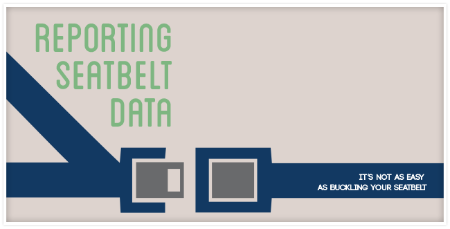 "Reporting Seat Belt Data: Not as Easy as a ""Click"""