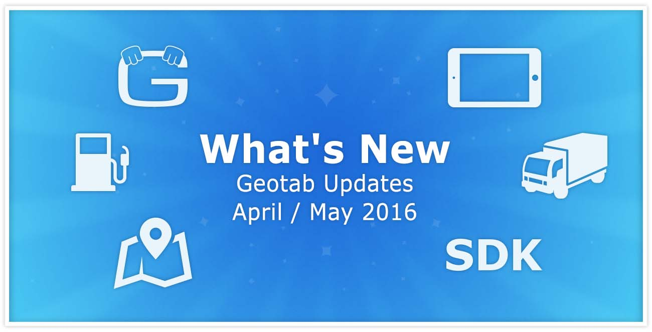 Geotab Software and Firmware Updates (April/May 2016)