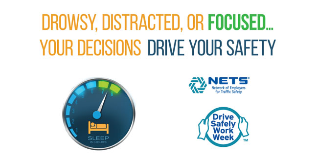 """""""Drowsy, Distracted or Focused... your decisions drive your safety"""" with odometer showing sleep time"""