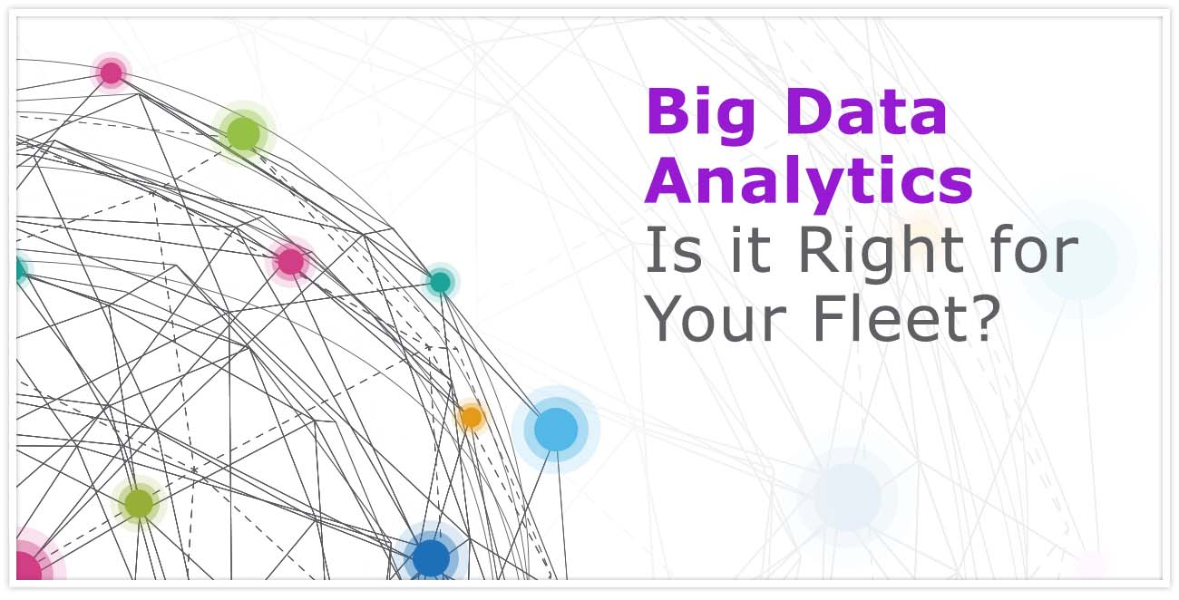 Is Your Fleet Ready for Big Data & Advanced Analytics?