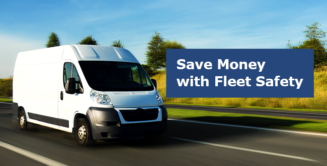 3 Ways to Save Money with Fleet Safety Management