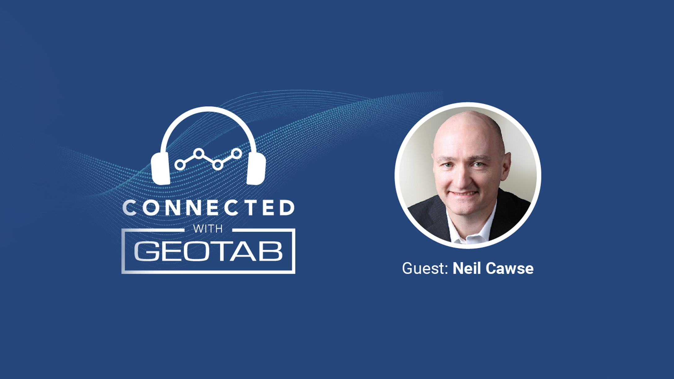 Behind the scenes at Geotab podcast