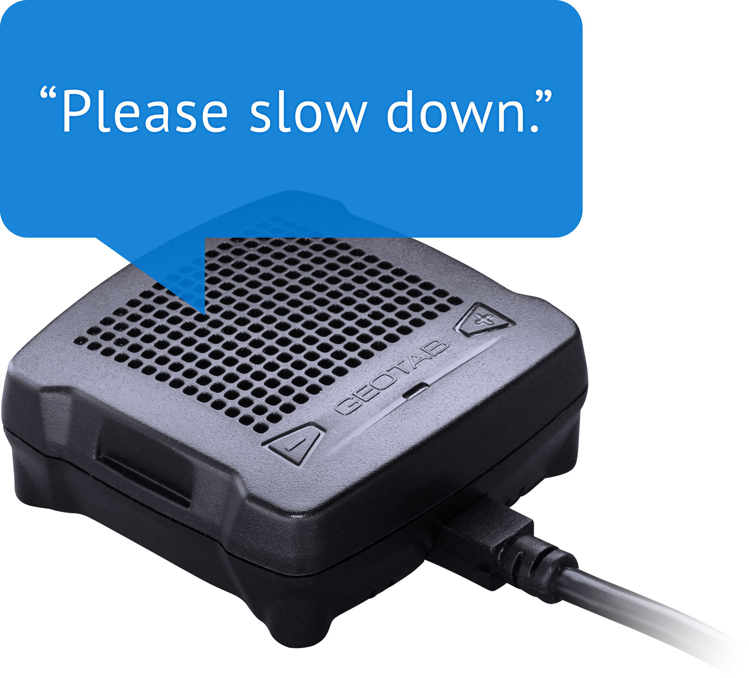 "Geotab GOTALK driver feedback saying, ""Please slow down."""