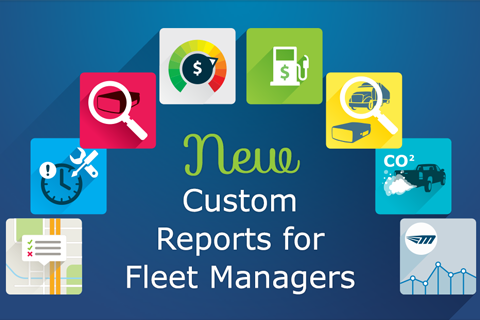 New custom reports for fleet managers with icons around the content