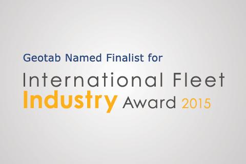 Geotab Named Finalist for Int'l Fleet Industry Award 2015