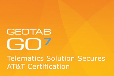 Geotab Go7 Telematics Solution Secures AT&T Certification