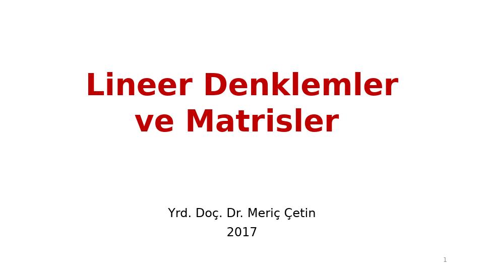 MAT237 LİNEER CEBİR - HAFTA 2