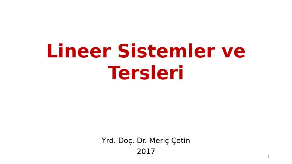 MAT237 LİNEER CEBİR - HAFTA 4