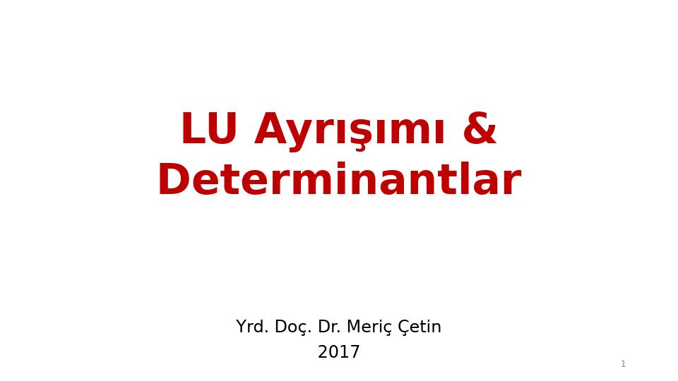 MAT237 LİNEER CEBİR - HAFTA 5