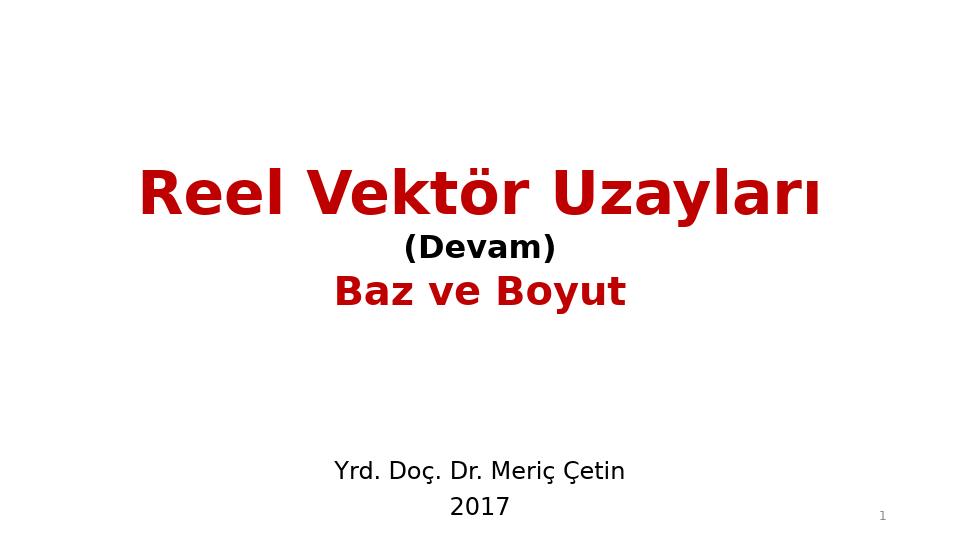 MAT237 LİNEER CEBİR - HAFTA 7