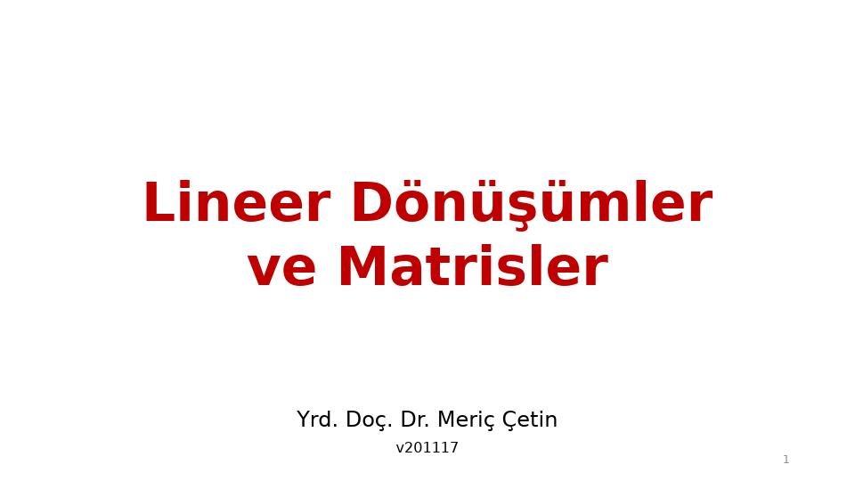 MAT237 LİNEER CEBİR - HAFTA 9