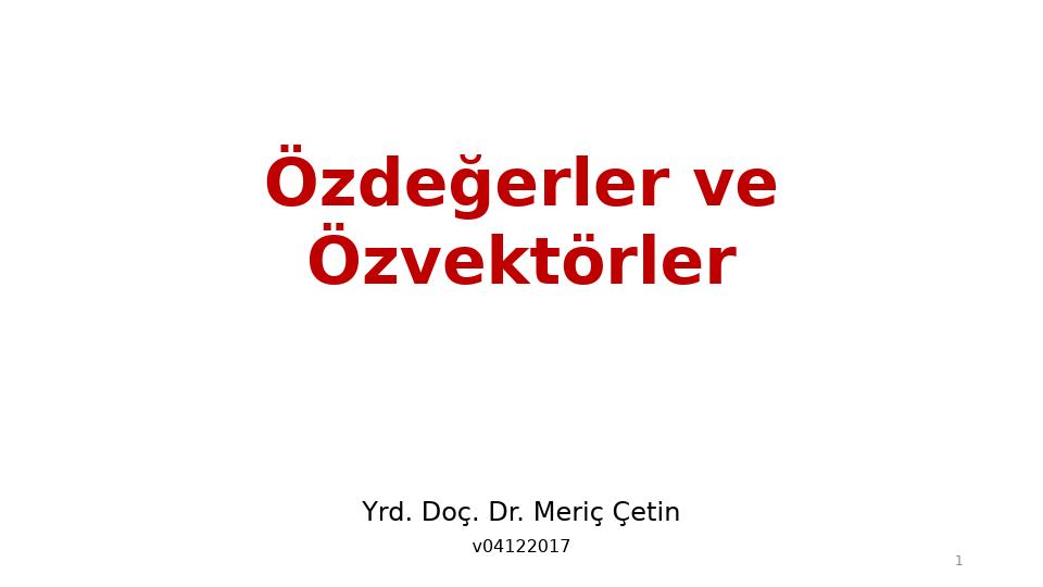 MAT237 LİNEER CEBİR - HAFTA 10