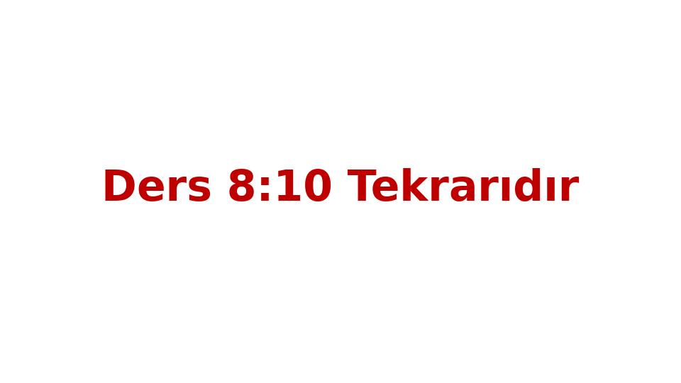 MAT237 LİNEER CEBİR - HAFTA 10 - GENEL TEKRAR