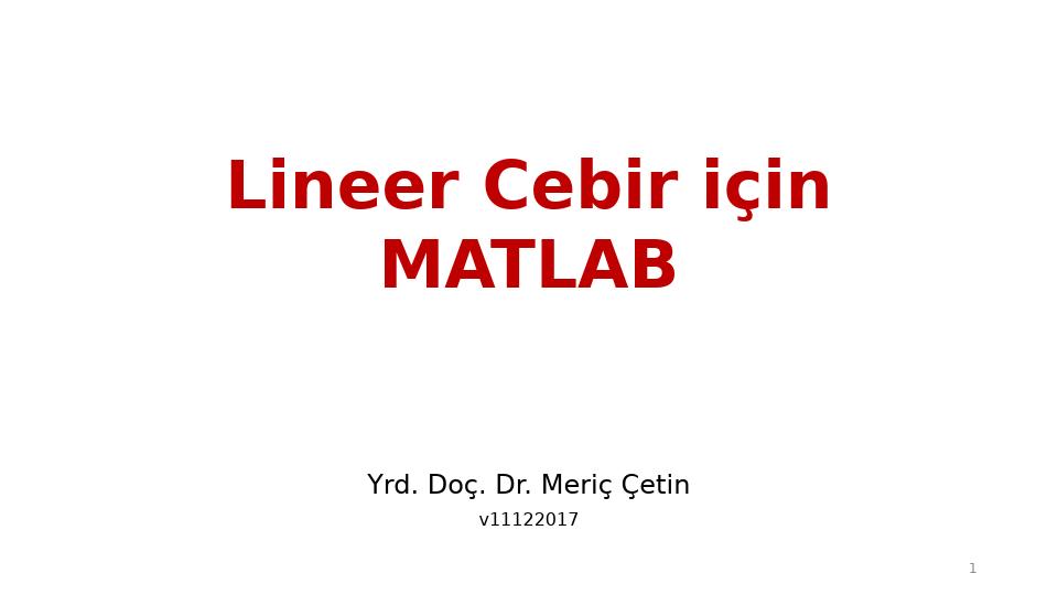MAT237 LİNEER CEBİR - HAFTA 11