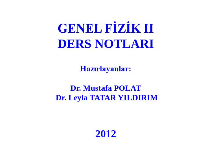Genel Fizik 2 Ders Notları Hacettepe Üniversitesi