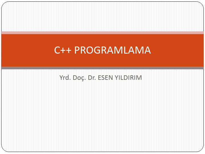 C++ Programlama Dili Ders Notları
