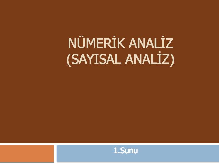 Numerik Analiz - Sayısal Çözümleme