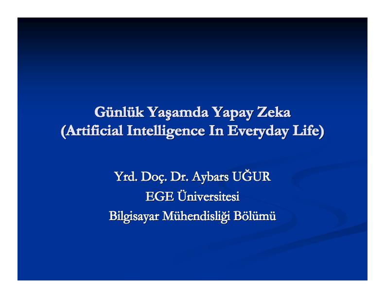 Günlük Yaşamda Yapay Zeka Çalışma Notları (Artificial Intelligence In Everyday Life)