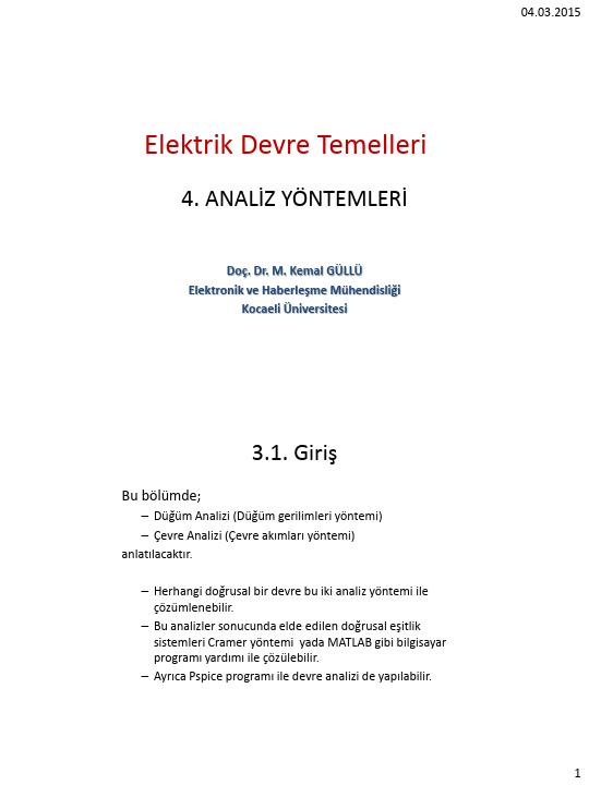 Elektrik Devre Temelleri - Kocaeli Üniversitesi - EMG - Hafta 4 - Analiz yöntemleri