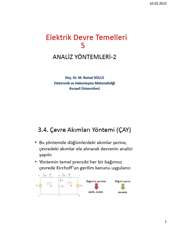 Elektrik Devre Temelleri - Kocaeli Üniversitesi - EMG - Hafta 5 - Analiz yöntemleri