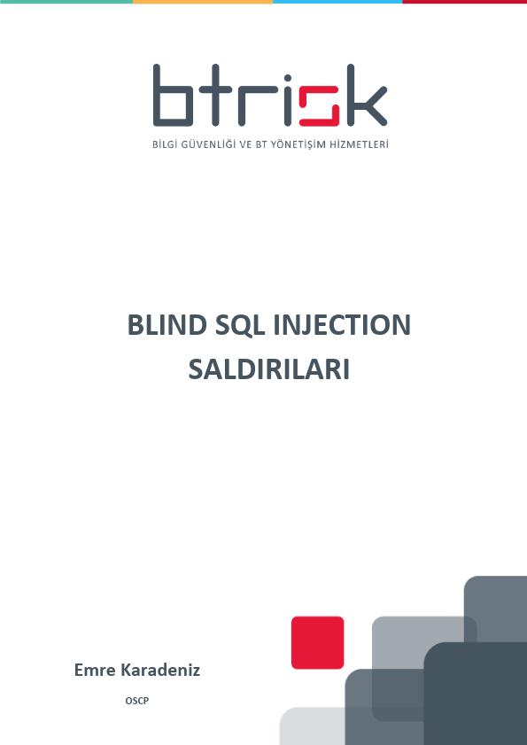 BLIND SQL INJECTION SALDIRILARI ÇALIŞMA NOTLARI