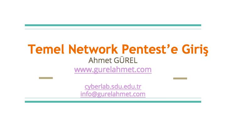 Temel Network Pentest'e Giriş - Ahmet Gürel