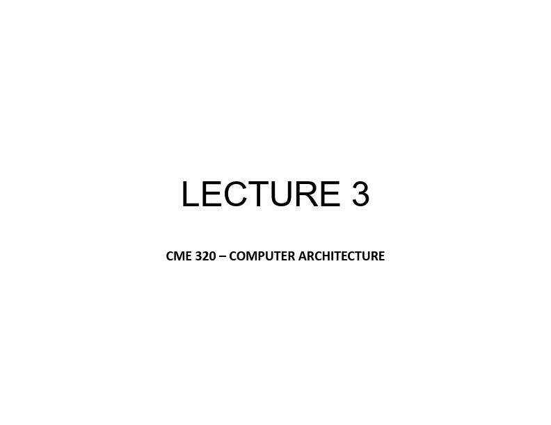 Bilgisayar Mimarisi - Ders 3