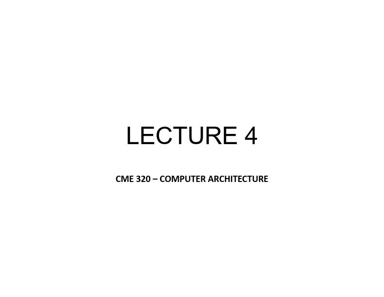 Bilgisayar Mimarisi - Ders 4