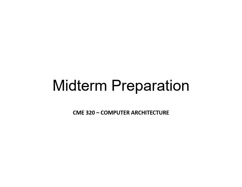 Bilgisayar Mimarisi - Vize Soruları