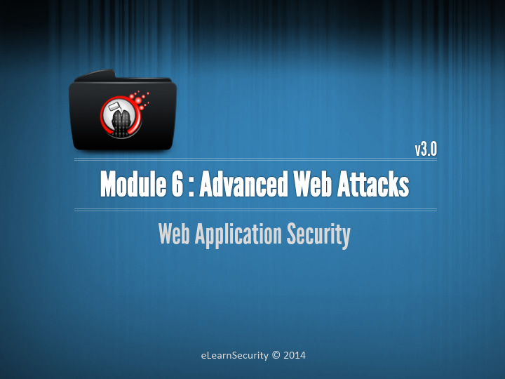 Web Uygulama Güvenliği Eğitim Notları - Gelişmiş Web Saldırıları Dökümanı