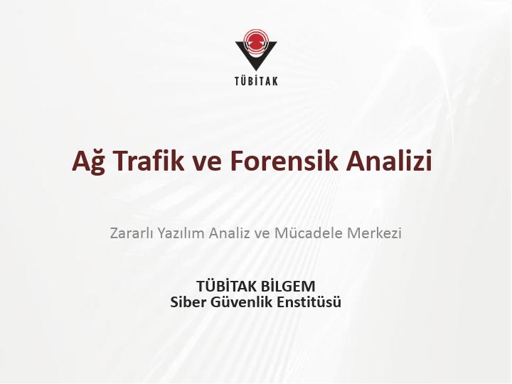 Ağ Trafik ve Forensik Analizi