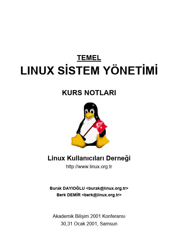 Linux Sistem Yönetimi Kurs Notları - Linux Kullanıcıları Derneği