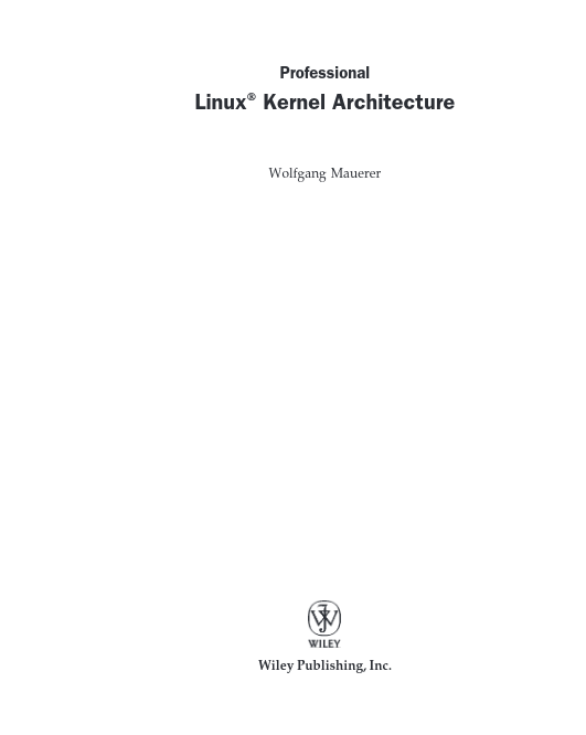 Professional Linux Kernel Architecture - Linux Çekirdek Mimarisi
