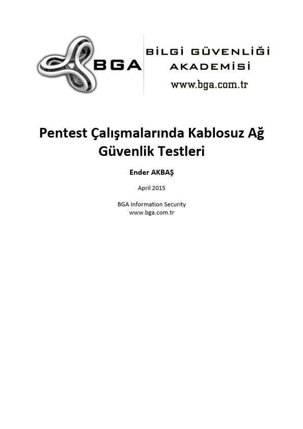 Pentest Çalışmalarında Kablosuz Ağ Güvenlik Testleri