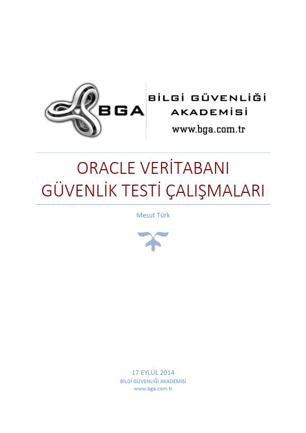 Oracle Veritabanı Güvenlik Testi Çalışmaları - BGA