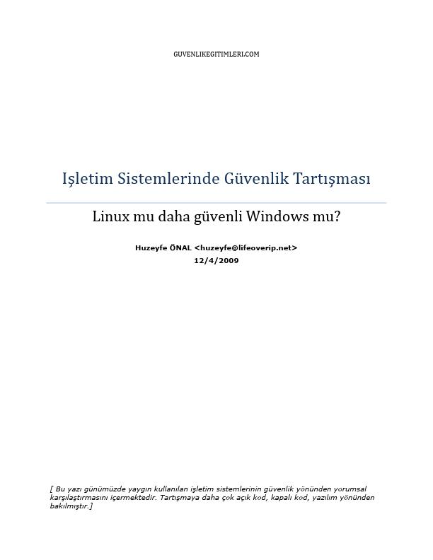 İşletim Sistemlerinde Güvenlik Tartışması - Linux mu daha güvenli Windows mu?