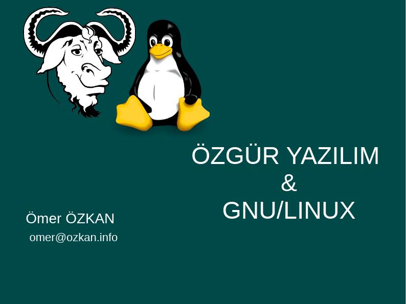 ÖZGÜR YAZILIM  & GNU/LINUX