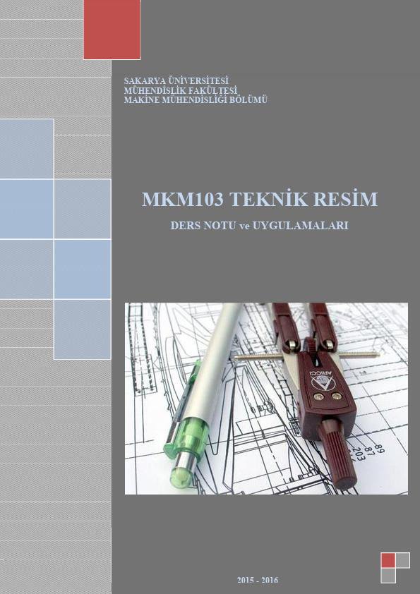 Teknik Resim Ders Notları ve Uygulamaları Ders Notu PDF