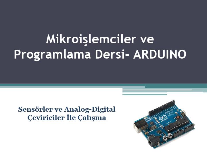 Mikroişlemciler ve Programlama Dersi Arduino Uygulamaları