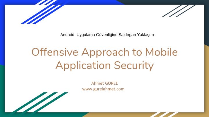 Ahmet GÜREL - Android Uygulama Güvenliği Dökümanı
