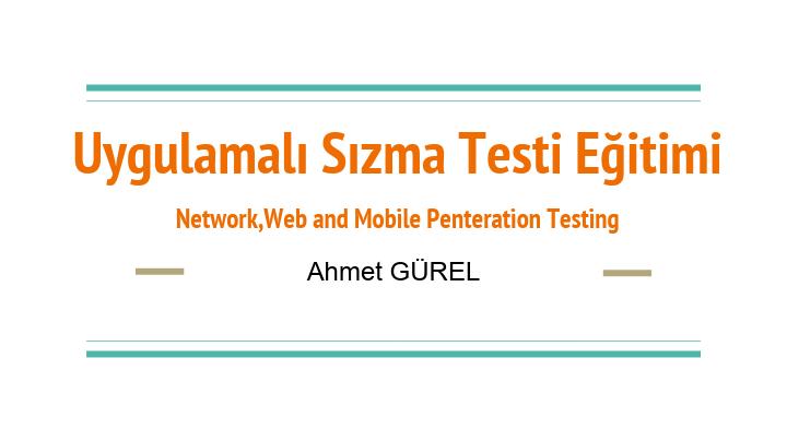 Ahmet GÜREL - Uygulamalı Sızma Testi Dökümanı
