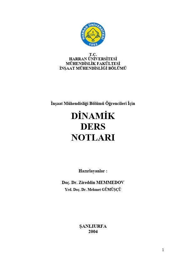 İnşaat Mühendisliği Bölümü Öğrencileri İçin Dinamik Ders Notları