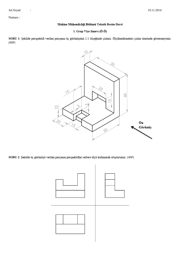 Makine Mühendisliği Bölümü Teknik Resim Dersi Vize Soruları
